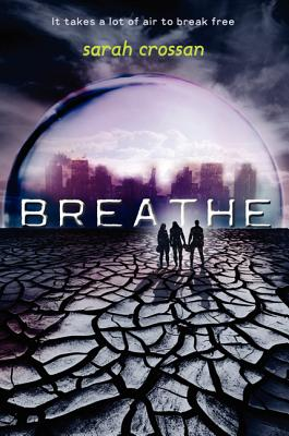Breathe By Crossan, Sarah